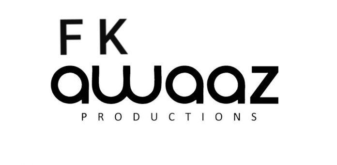 F K Awaaz Production